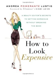 how to look expensive, andrea pomerantz lustig, january favorites, fashion books, amazon, styledbysteph96